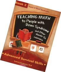 teaching-math-people-down-syndrome-other-hands-on-learners-book-advanced-survival-skills-topics